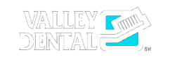 Valley,Dental